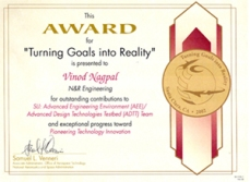 "Vinod Nagpal, President and CEO, was granted the award for ""Turning Goals into Reality"" for his contribution to Pioneering Technology Innovation."